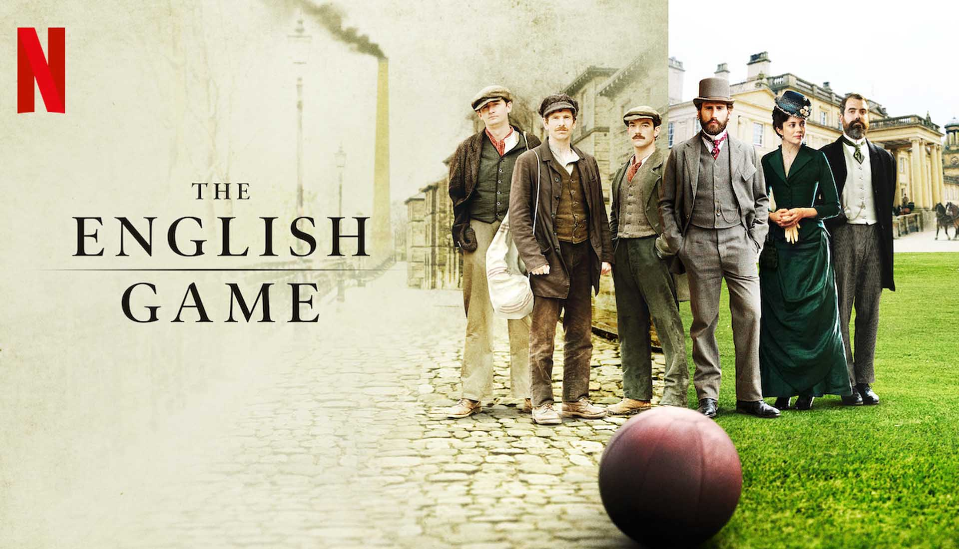 Netflix's 'The English Game' Drama Charts The Origins Of Football ...